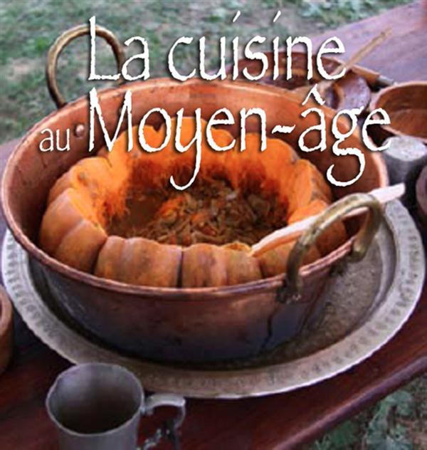 La cuisine au Moyen-Age