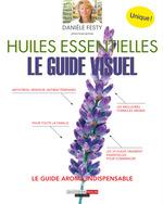 Vente EBooks : Huiles essentielles : le guide visuel  - Danièle Festy