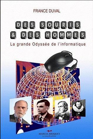 Des souris et des hommes : la grande Odyssée de l'informatique
