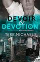 Devoir & Dévotion  - Michaels Tere