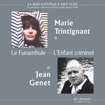 Le Funambule, suivi de L'Enfant criminel  - Jean Genet