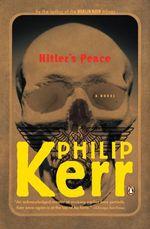 Vente Livre Numérique : Hitler's Peace  - Philip Kerr