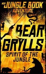 Vente Livre Numérique : Spirit of the Jungle  - Bear Grylls