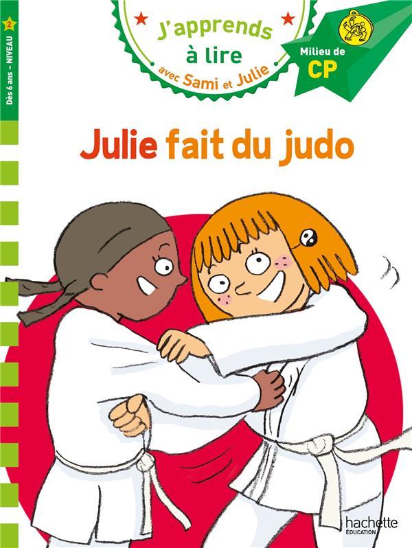 J'apprends à lire avec Sami et Julie ; Julie fait du judo