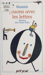 Vente Livre Numérique : Jouons avec les lettres  - Massin - Les Chats pelés
