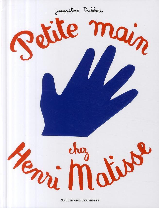 Petite main chez Henri Matisse