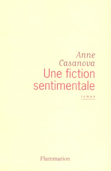 Une fiction sentimentale