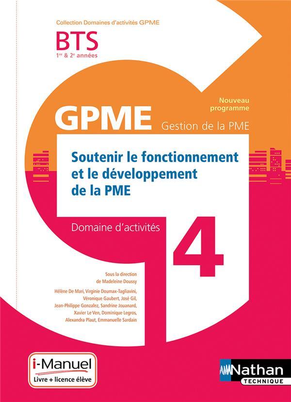 Domaines d'activités GPME ; soutenir le fonctionnement et le développement de la PME ; BTS 1re et 2e années ; domaine d'activités 4 (édition 2018)