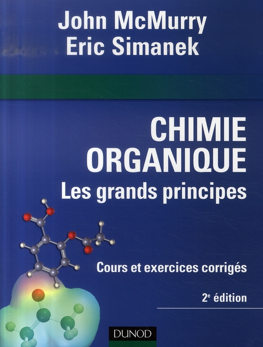 Chimie Organique : Les Grands Principes - 2eme Edition