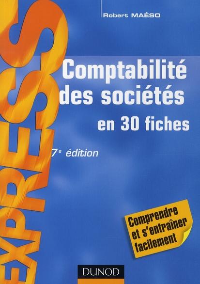 Comptabilite Des Societes - 7eme Edition - En 30 Fiches