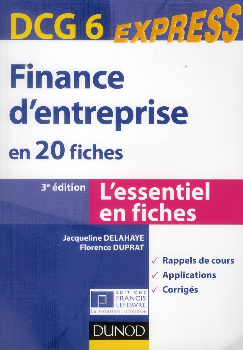 Dcg 6 ; Finance D'Entreprise En 20 Fiches (3e Edition)