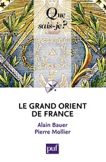 Vente Livre Numérique : Le Grand Orient de France  - Alain Bauer - Pierre Mollier