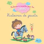 Vente EBooks : Histoires de jouets  - Bénédicte Carboneill - Ghislaine Biondi - Delphine Bolin