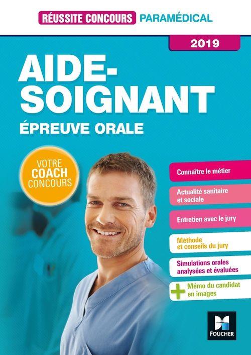 Réussite Concours - Aide-Soignant - Epreuve orale - 2019 - Préparation complète