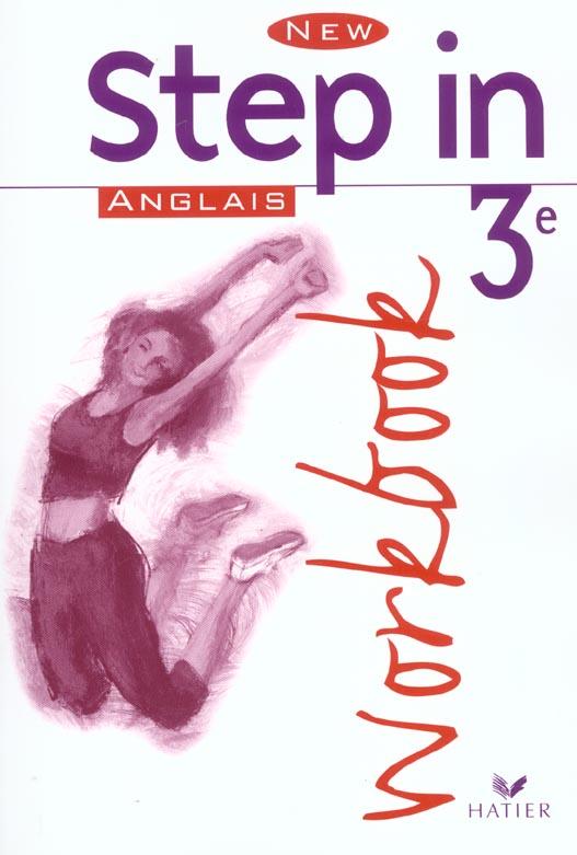 NEW STEP IN ; anglais ; 3ème ; workbook (édition 2003)