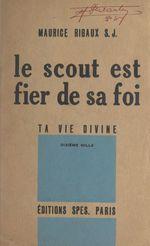 Le scout est fier de sa foi
