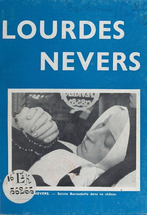 Lourdes Nevers  - Jean Barthomeuf