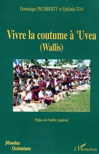 Vivre la coutume a'uvea (wallis)