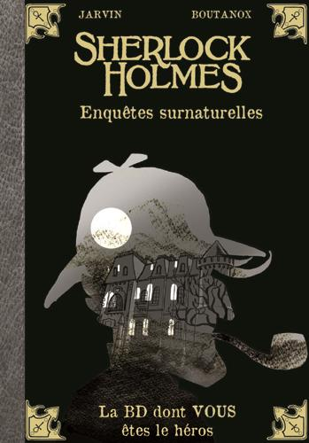 Sherlock Holmes T.8 ; enquêtes surnaturelles