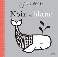 JANE FOSTER - NOIR ET BLANC (COLL. JANE FOSTER) - NE