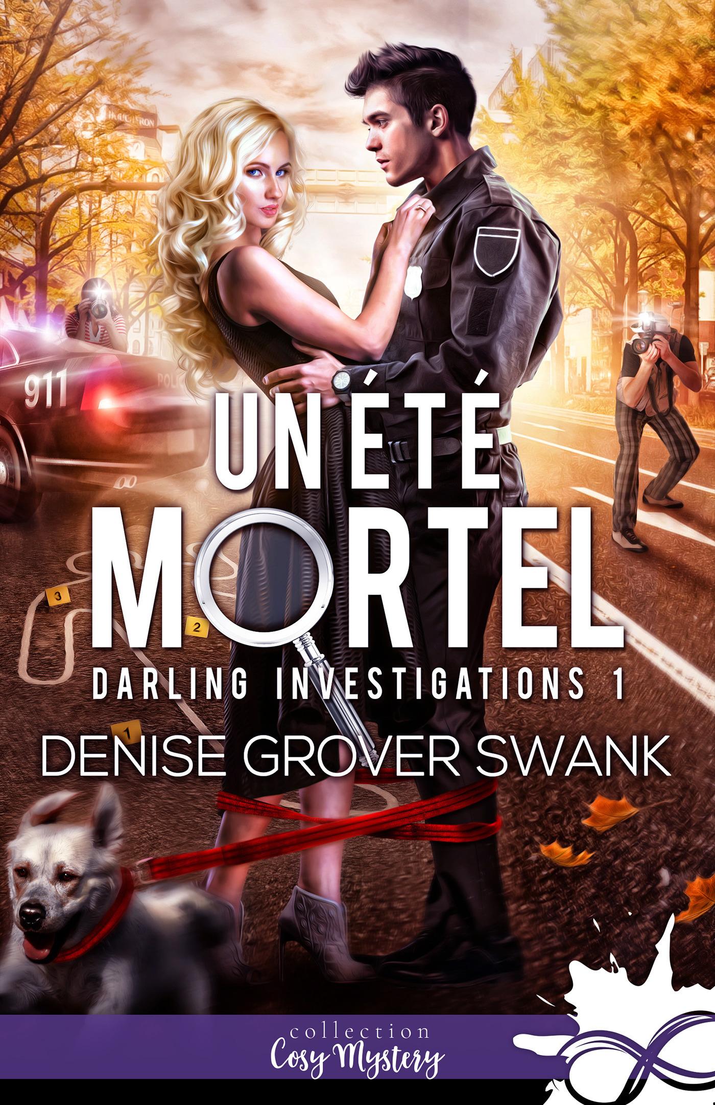 Un été mortel  - Denise Grover Swank
