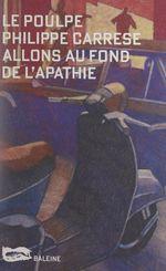Vente EBooks : Allons au fond de l'apathie  - Philippe CARRESE