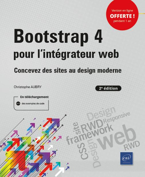 Bootstrap 4 pour l'intégrateur web ; concevez des sites au design moderne (2e édition)