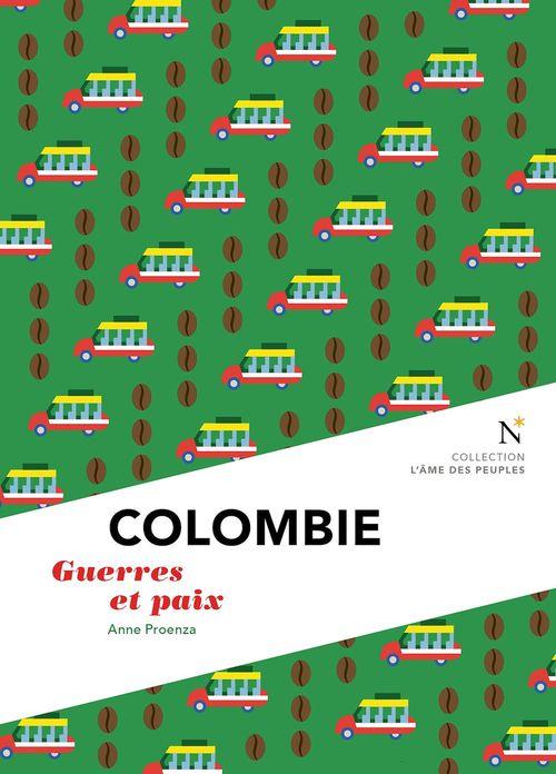 Colombie ; guerres et paix