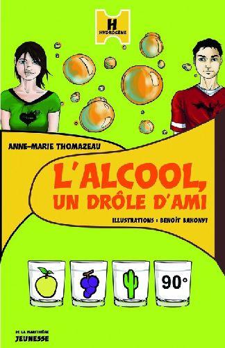 Alcool, Un Drole D'Ami (L')