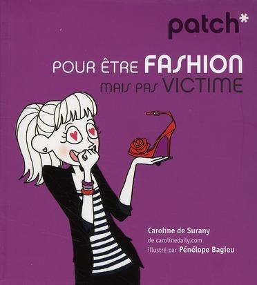 PATCH ; pour être fashion mais pas victime