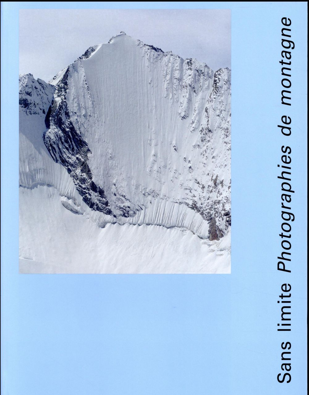 sans limite ; photographies de montagne