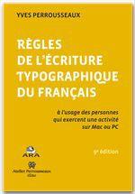 Rêgles de l'écriture typographique du français