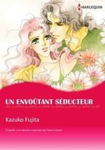 Un envoûtant séducteur  - Kazuko Fujita - Sara Craven