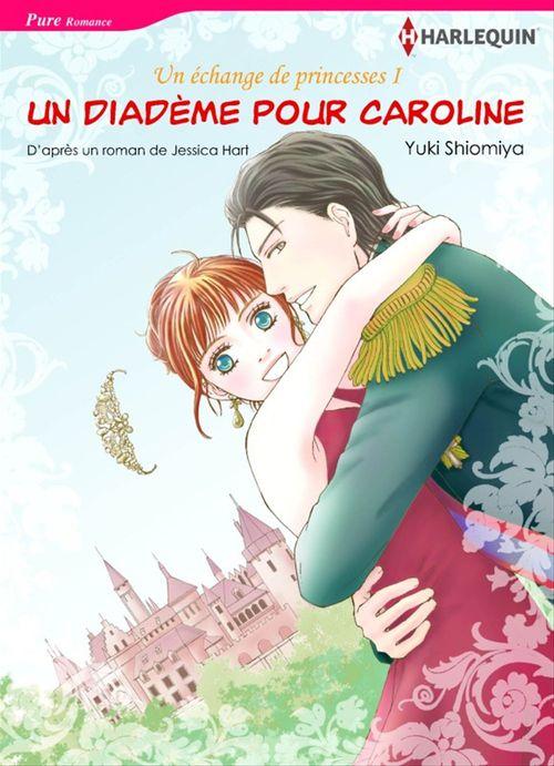Harlequin Comics: Un diadème pour Caroline