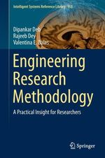 Engineering Research Methodology  - Dipankar Deb - Valentina E. Balas - Rajeeb Dey