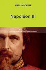 Napoléon III  - Eric Anceau