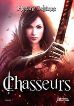 Vente EBooks : Chasseurs  - Megane Delsinne