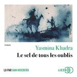 Vente AudioBook : Le sel de tous les oublis  - Yasmina Khadra