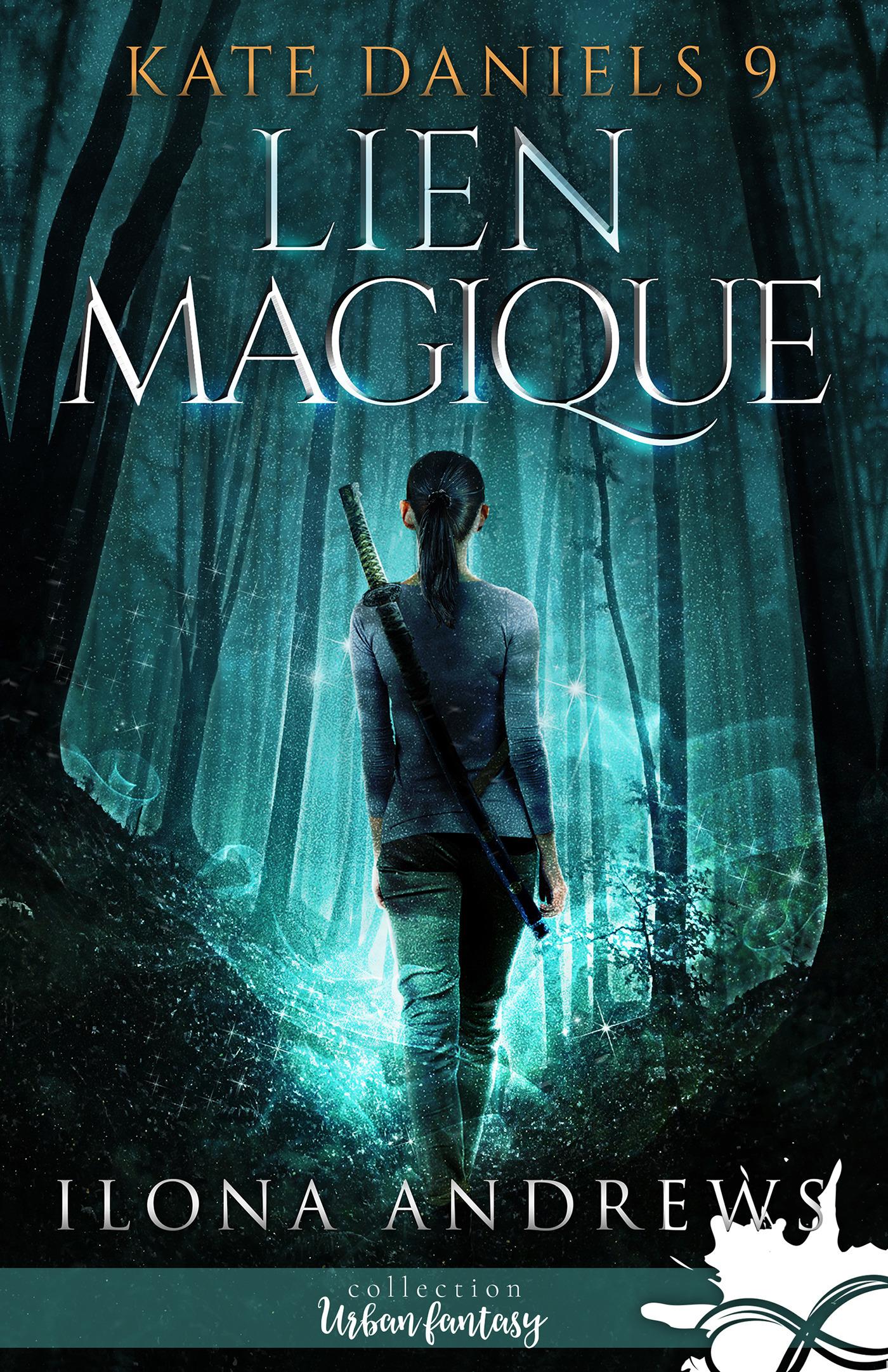 Kate Daniels t.9 ; lien magique