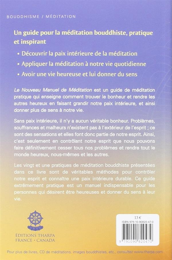 Le nouveau manuel de méditation ; des méditations pour une vie heureuse et pleine de sens (2e édition)