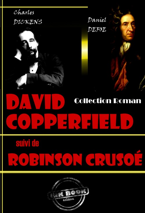 David Copperfield (suivi de Robinson Crusoé)