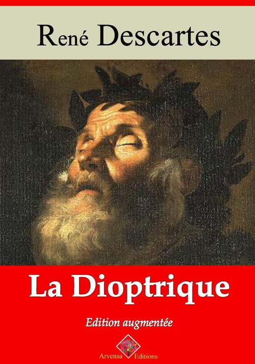La Dioptrique - suivi d'annexes