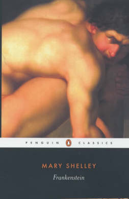 Frankenstein: or the modern prometheus:revised edition