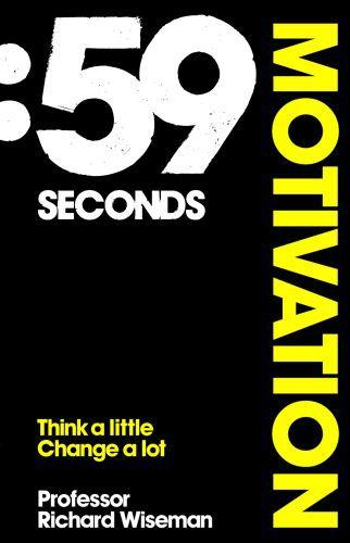 59 Seconds: Motivation