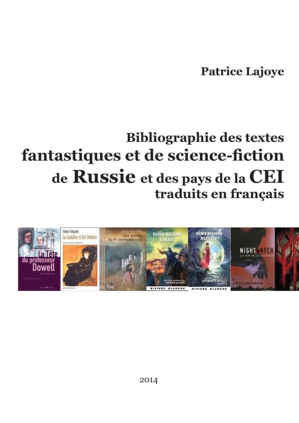 Bibliographie des textes fantastiques et de science-fiction de Russie et des pays de la CEI traduits en français