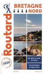 Guide du Routard ; Bretagne nord