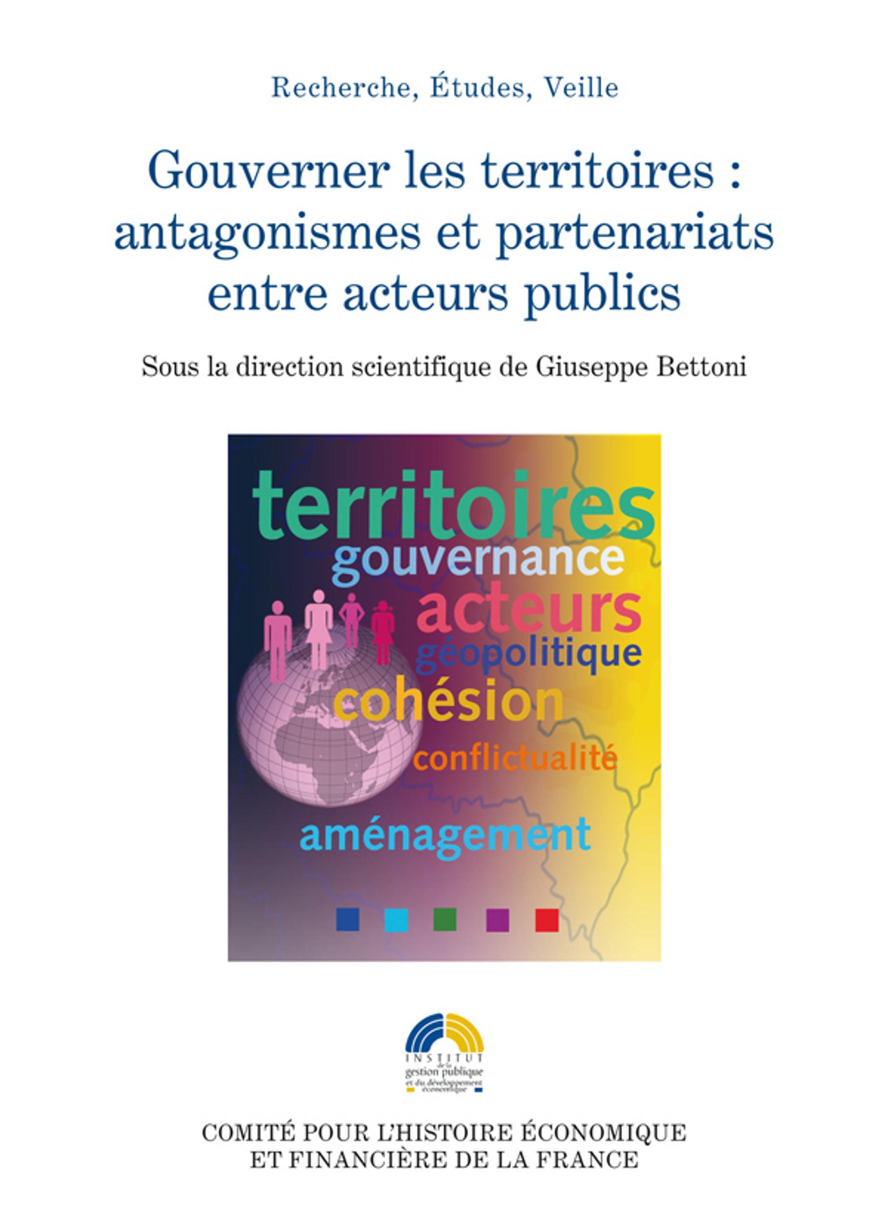 Gouverner les territoires : antagonismes et partenariats entre acteus publics