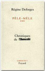 Vente Livre Numérique : Pêle-Mêle Tome 3  - Régine Deforges
