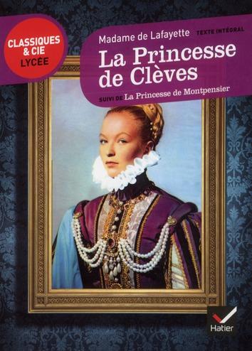 La princesse de Clèves ; la princesse de Montpensier