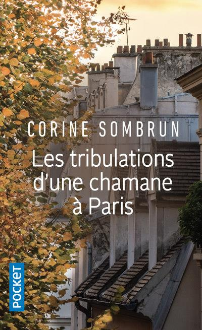 Les tribulations d'une chamane à paris